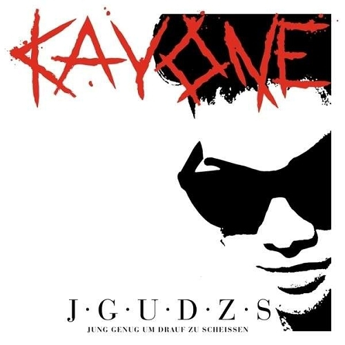 Kay One - J.G.U.D.Z.S. (Jung Genug Um Drauf Zu Scheissen) (Premium Edition) ...