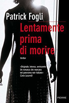 Patrick Fogli - Lentamente prima di morire (2010)