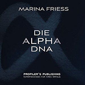 Hörbuch Cover Die Alpha DNA by Marina Friess