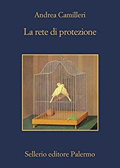 Andrea Camilleri - La rete di protezione (2017)