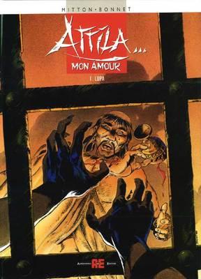 Attila... Mon Amour - Volume 1 - Lupa (2001)