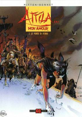Attila... Mon Amour - Volume 2 - Le Porte di Ferro (2002)