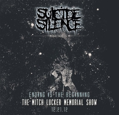 Suicide Silence - Ending Is The Beginning: The Mitch Lucker Memorial Show (2014) .mp3 - V0