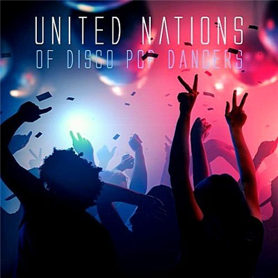 VA - United Nations Of Disco Pop Dancers (2017)