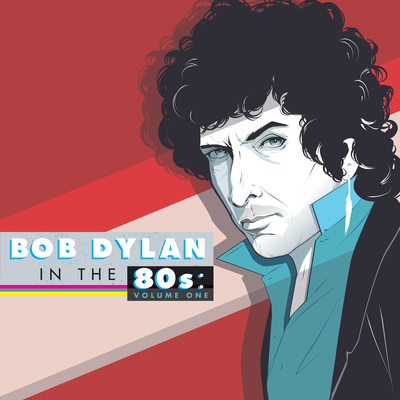 Bob Dylan In The 80s - Volume One (2014) .mp3 - 320kbps