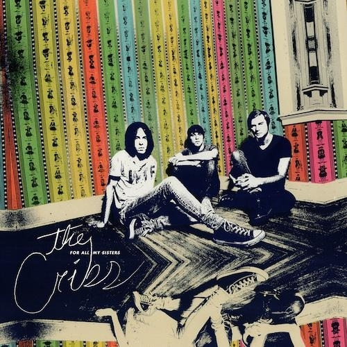The Cribs - For All My Sisters (2015)