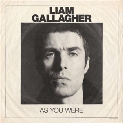 Liam Gallagher - As You Were [Deluxe Edition] (2017)