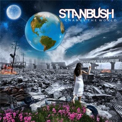 Stan Bush - Change The World (2017)