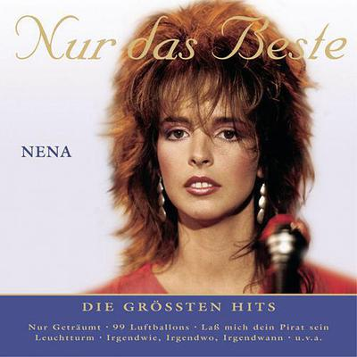 Nena - 99 luftballons: Nur das Beste (Die grössten Hits) (2005)