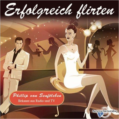 Welche Resonanz hat das Hörbuch Erfolgreich flirten, 1 Hörbuch-CD ...