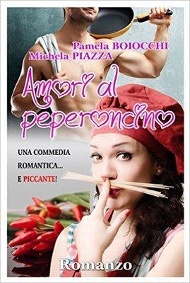 Pamela Boiocchi - Amori al peperoncino