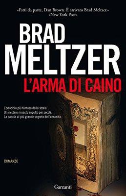 Brad Meltzer - L'arma di Caino (2010)