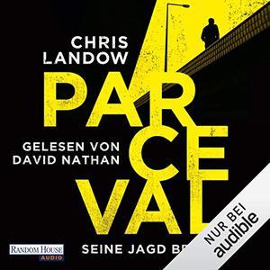 Chris Landow - Seine Jagd beginnt (Ralf Parceval 1)