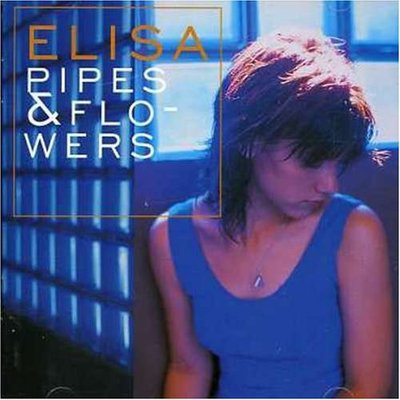 Elisa - Pipes & Flowers (1997).Mp3 - 320Kbps