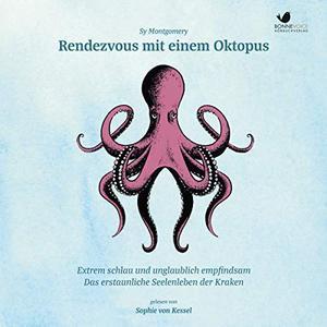 Sy Montgomery - Rendezvous mit einem Oktopus (ungekürzt)