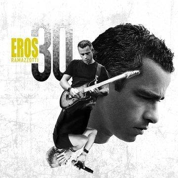 Eros ramazzotti - Eros 30 (Deluxe Vesion) (2014)