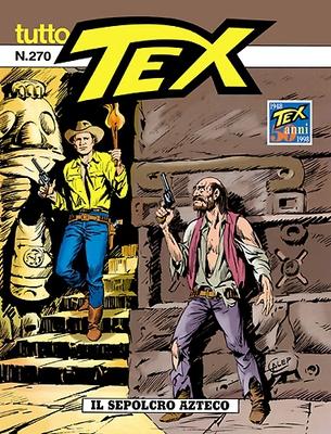 Tex Tutto Tex n. 270 – Il Sepolcro Azteco (1998)