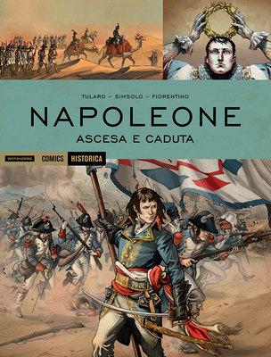 Historica 45 - Napoleone - Ascesa e caduta (07/2016)