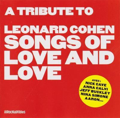 Tribute to Leonard Cohen - Songs of Love and Love (2014)
