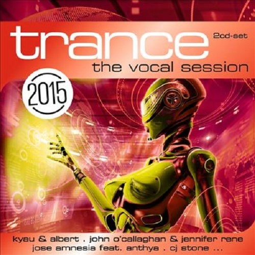 Trance The Vocal Session 2015 (2 CD) (2014)
