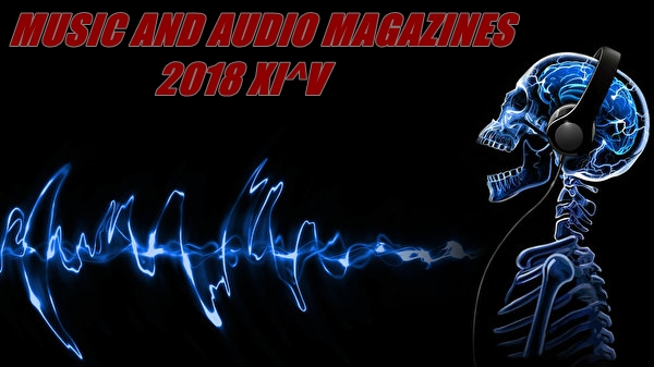 Music and Audio Magazines 2018 XI