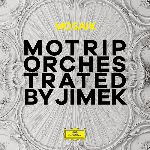 Cover: MoTrip - Mosaik (Orchestrated By Jimek) (2016)