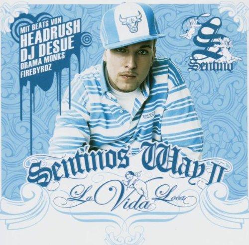 Cover: Sentino - Sentino's Way II: La Vida Loca (2005)