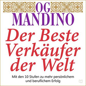 Og Mandino - Der beste Verkäufer der Welt (ungekürzt)
