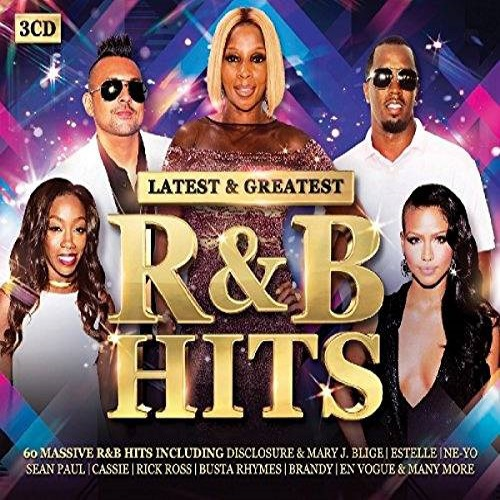 Latest & Greatest R&B Hits (2016)