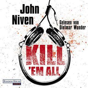 John Niven - Kill 'Em All (Kill Your Friends 2)
