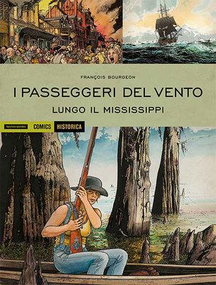 Historica 41 - I Passeggeri del Vento 3 - Lungo il Mississippi (2016)