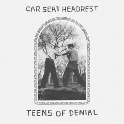 Car Seat Headrest – Teens of Denial (2016) New Releases