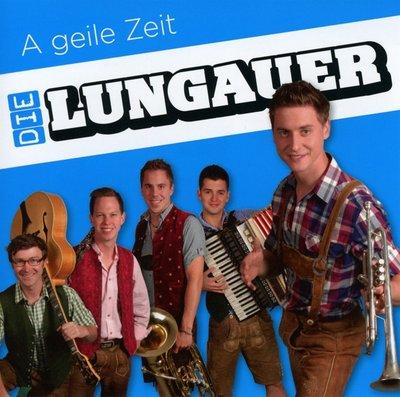 Die Lungauer - A geile Zeit (2013)
