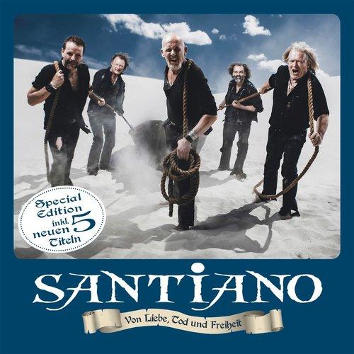 Santiano - Von Liebe, Tod und Freiheit (Special Edition) (2015)