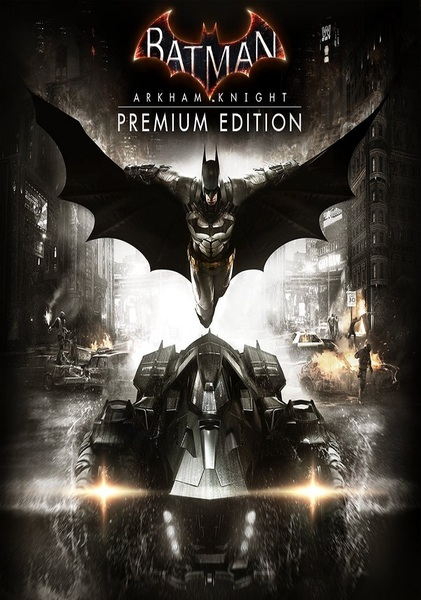 Batman Arkham Knight Premium Edition MULTI2  –  x X RIDDICK X x
