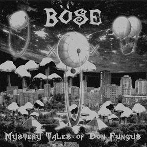 Böse – Mystery Tales of Don Fungus (2016)
