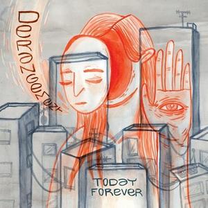 Today Forever – Derangement (2016)