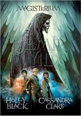 Magisterium Demir Yılı – Cassandra Clare – Holly Black