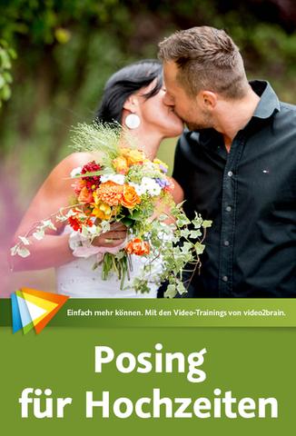 Video2Brain - Praxistraining Fotografie Posing für Hochzeiten