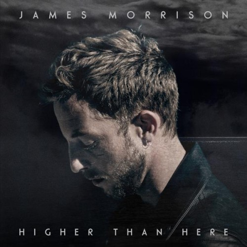 James Morrison - Higher Than Here (Deluxe Editon) (2015)
