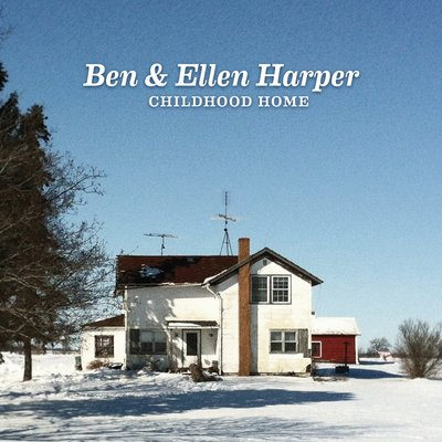 Ben Harper & Ellen Harper - Childhood Home (2014) .mp3 - 320kbps