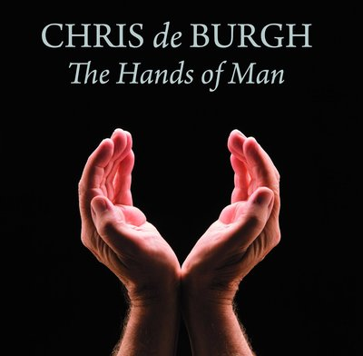Chris De Burgh - The Hands Of Man (2014)