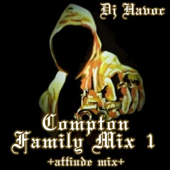 DJ Cesar Perez-COMPTON FAMILY MIX 1