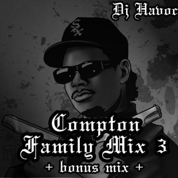 DJ Cesar Perez- COMPTON FAMILY MIX 3