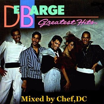DEBARGE ( REQUEST )MIXED BY CHEF , DC