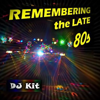 REMEMBERING THE LATE 80S