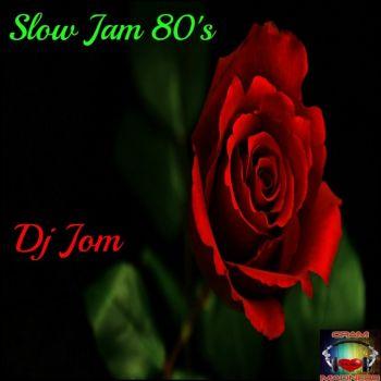 SLOW JAM 80'S