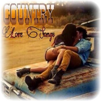 COUNTRY---LOVE SONGS