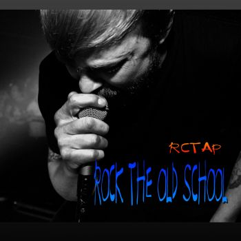 djspinnful-rctap-ROCK THE OLD SCHOOL REMIXRCTAP REMIX