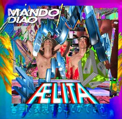 Mando Diao - Aelita (2014) .mp3 - 320kbps